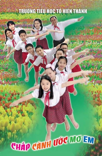tiểu học tô hiến thành - Chắp cánh ước mơ em!